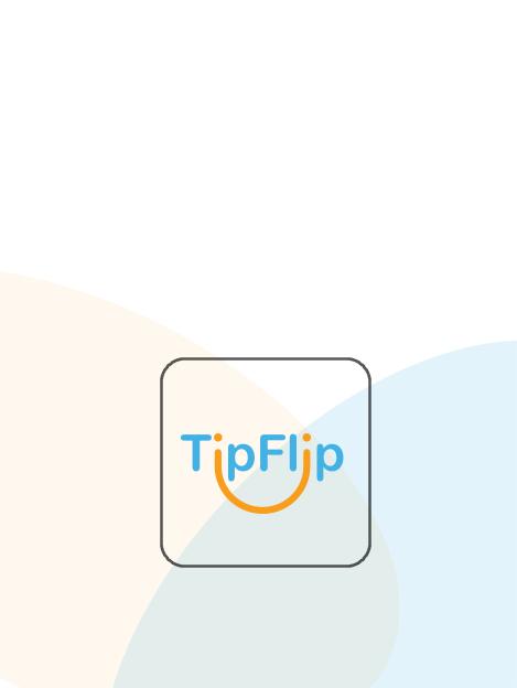 Tip Flip